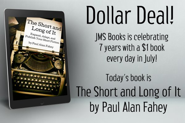 The Short and Long of It by Paul Alan Fahey is $1 today only!