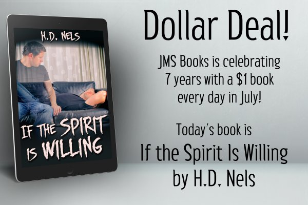 If the Spirit Is Willing by H.D. Nels is $1 today only!