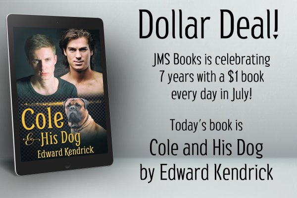 Cole and His Dog by Edward Kendrick is $1 today only!